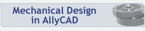 Mechanical Design in AllyCAD
